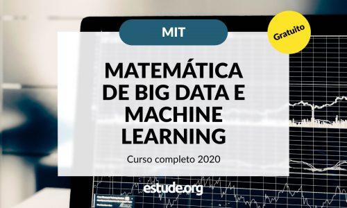 Minicurso: A Matemática do Big Data e Machine Learning – MIT