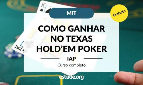 Minicurso: Como jogar Texas Hold'em Poker em um nível profissional